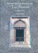 Osmanlı Beyliği Mimarisinde Taş Süsleme (1300-1453)