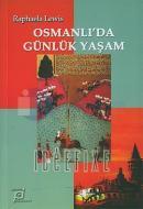 Osmanlı'da Günlük Yaşam
