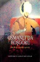 Osmanlı'da Hoşgörü - Birlikte Yaşama Sanatı