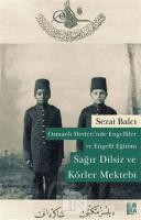 Osmanlı Devleti'nde Engelliler ve Engelli Eğitimi