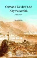 Osmanlı Devletinde Kaymakamlık (1842-1871)