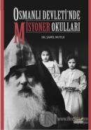Osmanlı Devleti'nde Misyoner Okulları