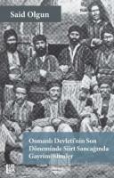 Osmanlı Devleti'nin Son Döneminde Siirt Sancağında Gayrimüslimler