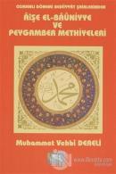 Osmanlı Dönemi Bediiyyat Şairlerinden Aişe el- Bauniyye ve Peygamber Methiyyeleri