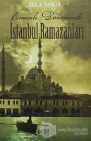 Osmanlı Döneminde İstanbul Ramazanları