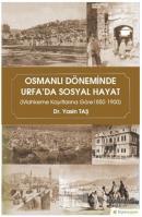 Osmanlı Döneminde Urfa'da Sosyal Hayat