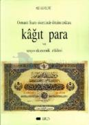 Osmanlı finans sisteminde dönüm noktası kağıt para