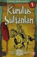 Osmanlı Günlükleri 1 - Kuruluş Sultanları