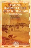 Osmanlı Hakimiyetinde Arap Toprakları