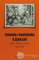 Osmanlı - Harbsburg İlişkileri