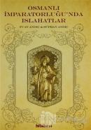 Osmanlı İmparatorluğu'nda Islahatlar