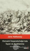 Osmanlı İmparatorluğu'nda İsyan ve Ayaklanma