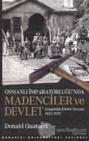 Osmanlı İmparatorluğu'nda Madenciler ve Devlet
