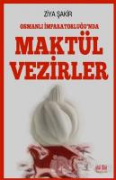 Osmanlı İmparatorluğu'nda Maktül Vezirler