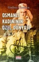 Osmanlı Kadının Özel Dünyası