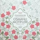 Osmanlı Motifleri - Renklerin Armonisi 2