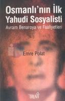 Osmanlı'nın İlk Yahudi Sosyalisti
