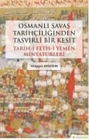 Osmanlı Savaş Tarihçiliğinden Tasvirli Bir Kesit