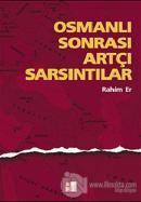 Osmanlı Sonrası Artçı Sarsıntılar