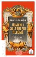 Osmanlı Sultanları Albümü