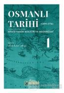 Osmanlı Tarihi 1 (1299-1774)