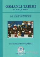Osmanlı Tarihi - 3. Cilt 2. Kısım (Ciltli)