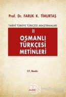 Osmanlı Türkçesi Metinleri 2