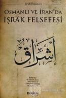Osmanlı ve İran'da İşrak Felsefesi