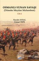 Osmanlı - Yunan Savaşı