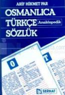 Osmanlıca Türkçe Ansiklopedik Sözlük