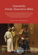 Osmanlı'da Felsefe, Tasavvuf ve Bilim