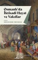 Osmanlı'da İktisadi Hayat ve Vakıflar