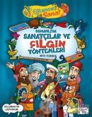 Osmanlı'da Sanatçılar ve Çılgın Yöntemleri