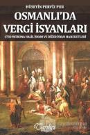 Osmanlı'da Vergi İsyanları