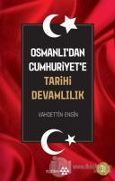 Osmanlı'dan Cumhuriyet'e Tarihi Devamlılık