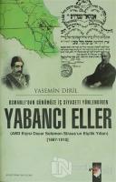 Osmanlı'dan Günümüze İç Siyaseti Yönlendiren Yabancı Eller