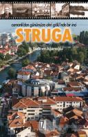 Osmanlı'dan Günümüze Ohri Gölü'nde Bir İnci : Struga