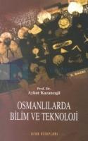 Osmanlılarda Bilim ve Teknoloji