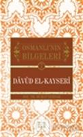 Osmanlı'nın Bilgeleri 7: Davud El-Kayseri