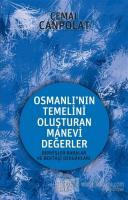 Osmanlı'nın Gerçek Manevi Temeli