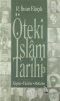 Öteki İslam Tarihi 3. Cilt - Şeyh Bedreddin'den Günümüze