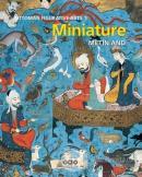 Ottoman Figurative Arts 1: Miniature (Ciltli)