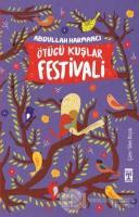 Ötücü Kuşlar Festivali