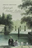 Öyküleriyle İstanbul Anıtları 1. Cilt