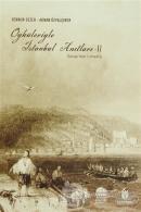 Öyküleriyle İstanbul Anıtları 2. Cilt