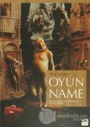 Oyunname (Ciltli)