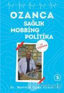 Ozanca Sağlık Mobbing Politika 3