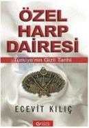 Özel Harp Dairesi - Türkiye'nin Gizli Tarihi