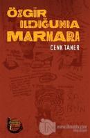 Özgür Olduğunda Marmara