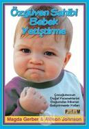Özgüven Sahibi Bebek Yetiştirme